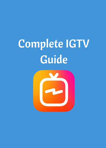 Everything You Need to Know About IGTV, Instagram's Long-Form Video Platform